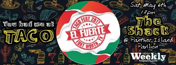 El Fuerte: Fort Worth Taco Fest at Panther Island Pavilion