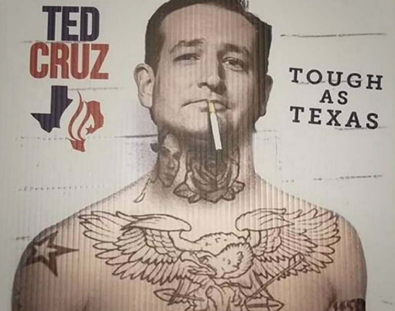 Rockwall GOP Prints Up Poster Of A Tatted-Up Ted Cruz. | Central Track